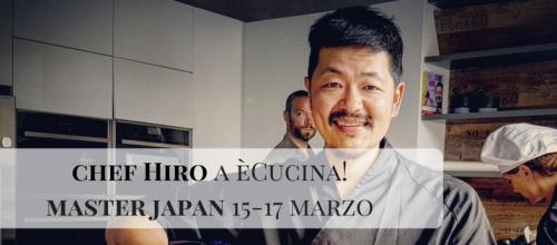 Chef Hiro a éCucina!!Vuoi diventare un esperto di cucina giapponese?