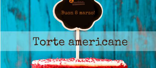 Torte americane con la pasticcera Desirèe Giacometti