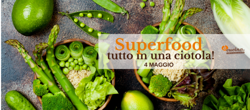 Superfood: power bowls e vasetti per l'estate!  Tutto in una ciotola!