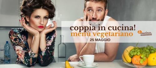 Corso di cucina in coppia: menù vegetariano a quattro mani!