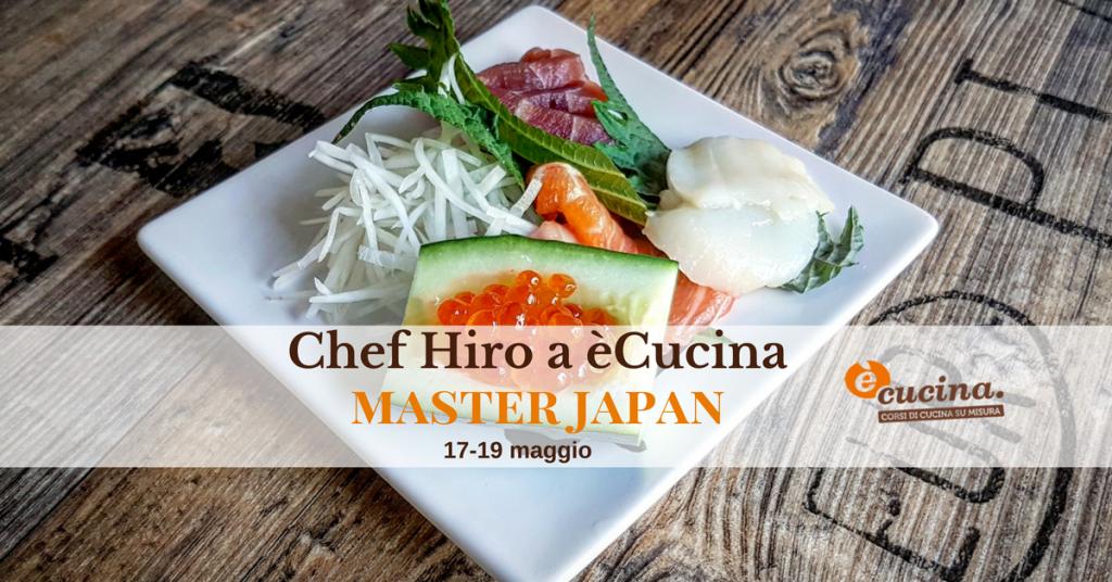 Ricetta Sushi Hiro.Pazzo Per Il Sushi Diventa Un Esperto Con Hiro Lo Chef Giapponese Del Momento E Cucina