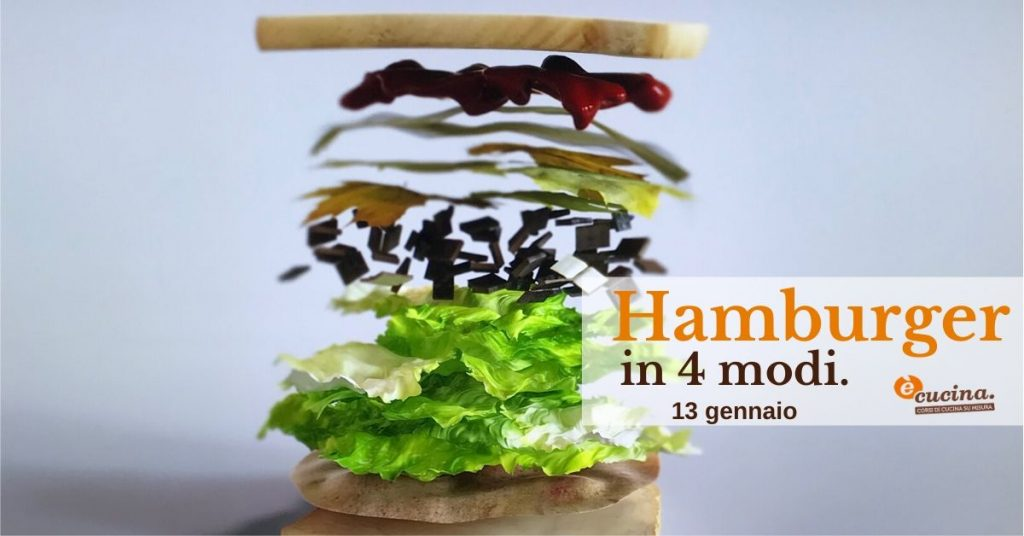 Hamburger creativi in 4 modi